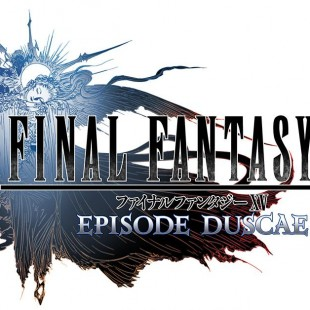 Preview : Final Fantasy XV : Episode Duscae