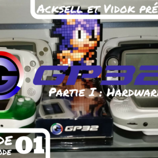 Green Hill Memories – Présentation de la GP32 – Partie I : Hardware