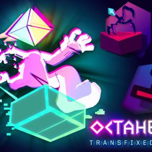 Octahedron : Transfixed Edition