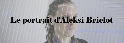 aleksi_briclot_portrait