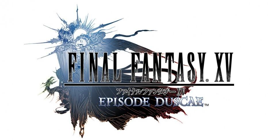 Preview : Final Fantasy XV : Episode Duscae