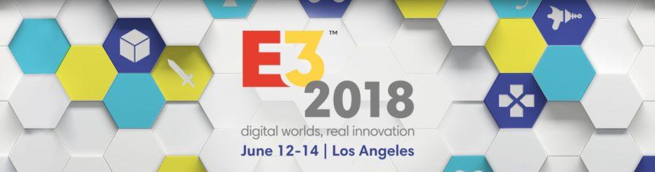 Compte-rendu E3 2018